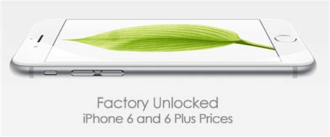 iphone 6 unlocked price in usa unlocked iphone 6 and 6 plus prices in usa uk canada and