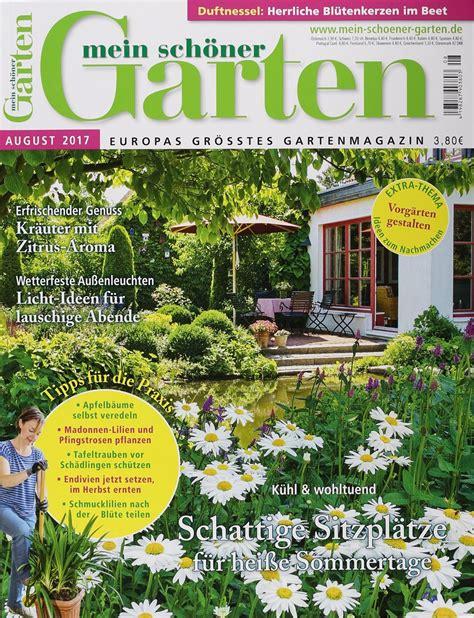 Mein Schöner Garten by Mein Sch 214 Ner Garten 8 2017 Zeitungen Und Zeitschriften