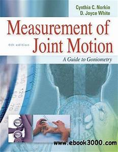 Measurement Of Joint Motion  A Guide To Goniometry  4th
