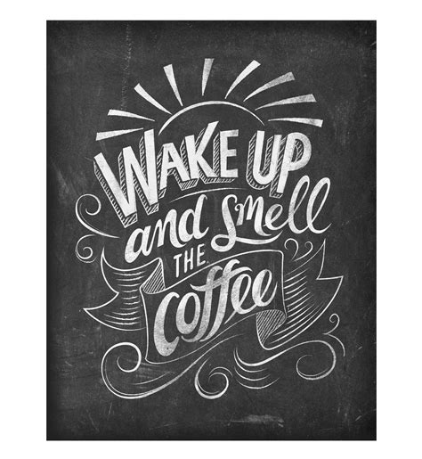 Coffee and cigarettes, that's like the breakfast of champions. T.P. Design, Inc - Chalkboard Quotes for Coffee Lovers II