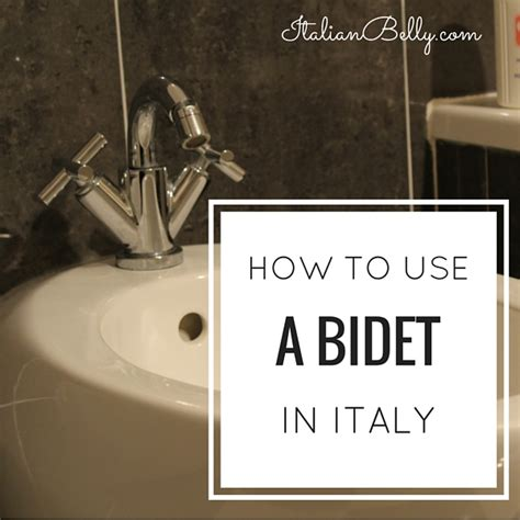 How To Use A Bidet by 11 Things To Do In Vienna Italian Belly Expat In Italy