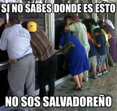 Funny Salvadorian Memes - el salvador donde es el salvador california pinterest spanish humor salvador