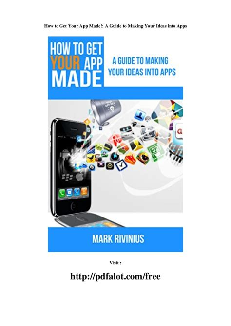 How To Get Your App Made A Guide To Making Your Ideas Into