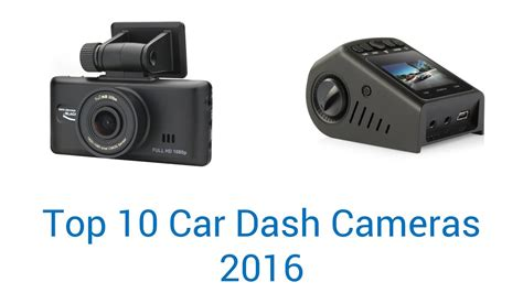 10 Best Car Dash Cameras 2016
