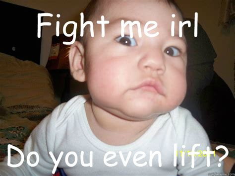 Fight Me Meme - 25 most funny fight meme pictures and photos that will make you laugh