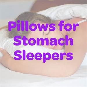7 best pillows for stomach sleepers stomach sleeper for Best down pillows for stomach sleepers