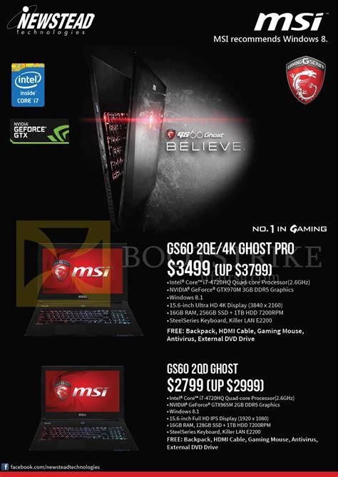 msi newstead notebooks gs60 2qe 4k ghost pro gs60 2qd ghost it show 2015 price list brochure