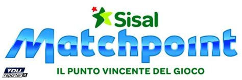matchpoint sisal mobile sisal matchpoint lancia il la giocata youreporter it