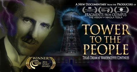 Tower To The People Tesla's Dream At Wardenclyffe