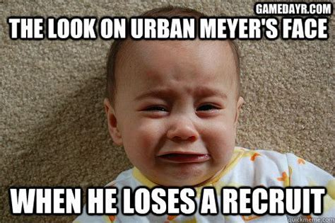 Urban Meyer Memes - nfl funny baby memes recruit kc mcdermott calls urban meyer a cry baby and the memes agree