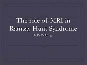 The role of mri in ramsay hunt syndrome