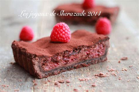 cuisine de sherazade tarte chocolat framboises les joyaux de sherazade