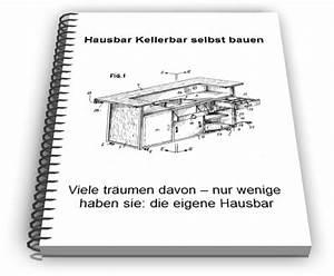 Hausbar Selber Bauen : kellerbar hausbar selber bauen in leinfelden echterdingen ~ Lizthompson.info Haus und Dekorationen