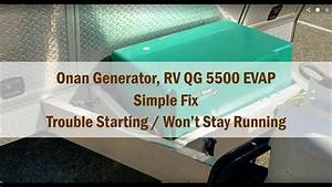 Onan Generator Won U0026 39 T Start - Model Rv Qg 5500 Evap