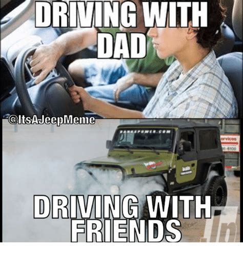 Driving Memes - driving with dad colts ajeepmeme ervices 6100 driving with friends dad meme on sizzle