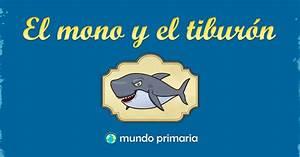 El mono y el tiburón Mundo Primaria