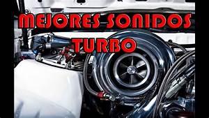 Motores Turbo Con Mejor Sonido