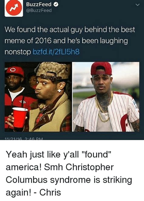 Buzzfeed Memes - buzzfeed we found the actual guy behind the best meme of 2016 and he s been laughing nonstop