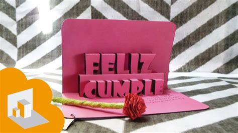 tarjeta pop up 3d feliz cumple happy birthday youtube