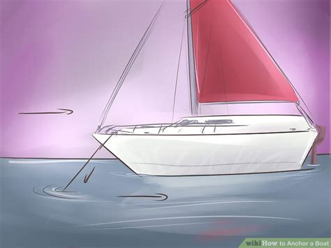 Anchor On A Boat by How To Anchor A Boat With Pictures Wikihow