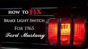 How To Fix 1965 Ford Mustang Brake Light Switch - YouTube