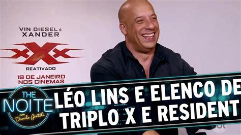 Léo Lins Entrevista Elenco Do Novo Triplo X E Resident