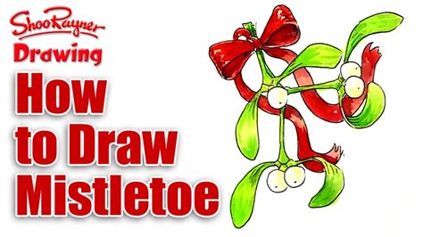 how to draw mistletoe for christmas youtube