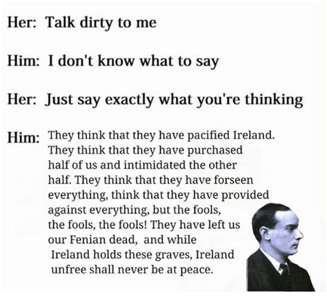 Dirty Talk Memes - 25 best memes about irish republican irish republican memes