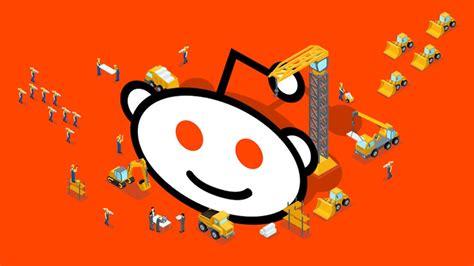 reasons  reddit     social media platform