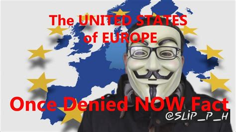 the united states of europe denied for years now