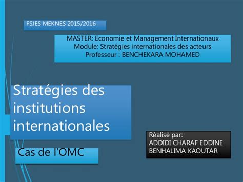 si鑒e de l omc les institutions internationales cas de l 39 omc
