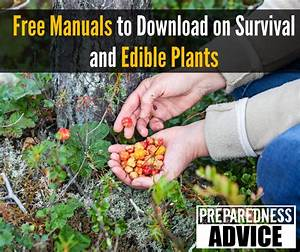 Free Manuals To Downloads On Survival And Edible Plants