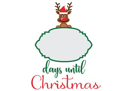 days till christmas template days until christmas rudolph graphic by goran stojanovic