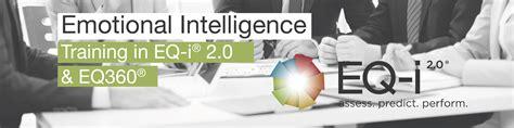 Emotional Intelligence Training  Eqi 20 & Eq360