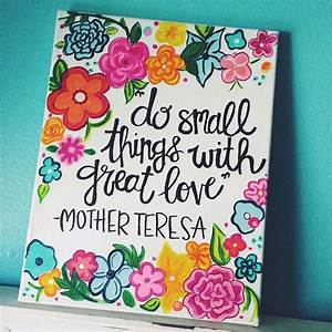 Best 25+ Small ... Pretty Canvas Quotes