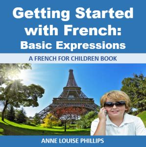 Getting Started with French: Basic Expressions : Alpaca ...