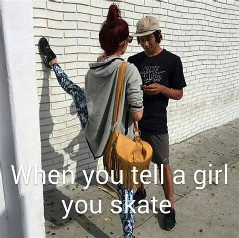 Skateboarding Meme - 25 best ideas about skateboard memes on pinterest good skateboards skateboarding quotes and