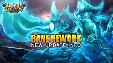 mobile legend update mobile legends new bane rework update