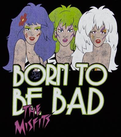 I love Jem, but the Misfits were always my favorite. I ...