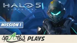 Halo 5 Guardians Co-op Gameplay Walkthrough Part 1 ...
