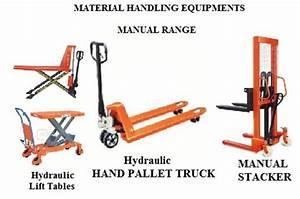 Material Handling Equipment- Manual Range