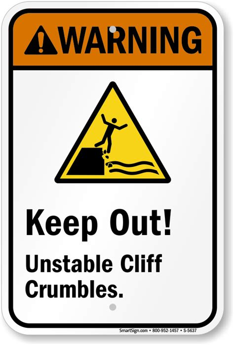 Warning Keep Out  Unstable Cliff Crumbles Sign, Sku S. Encapsulated Crawl Space Sheraton Hawaii Maui. Raleigh Air Conditioning Greenville Sc Movers. Best Hotels In Hongkong Storage Pompano Beach. Erections In The Morning Dentists In Colorado. Economy Preferred Insurance 14 First Alert. Alcohol Overdose Signs Tree Service Austin Tx. Small Business Organization Chart. Ing Direct Auto Insurance How To Switch Banks