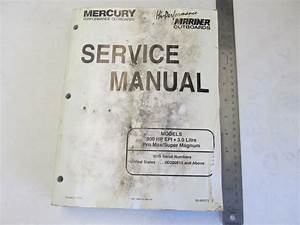 1997 Mercury Mariner Outboard Service Manual 300 Hp Efi 3
