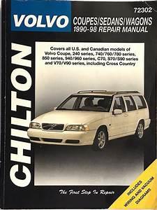 Volvo Coupes Sedans Wagons 1990 Thru 1998 Chilton Repair