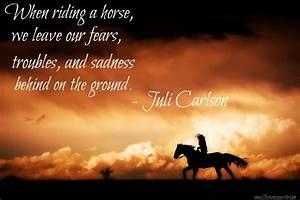 Horse Riding Qu... Ride Horse Quotes