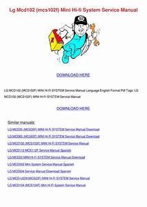 Lg Mcd102 Mcs102f Mini Hi Fi System Service M By