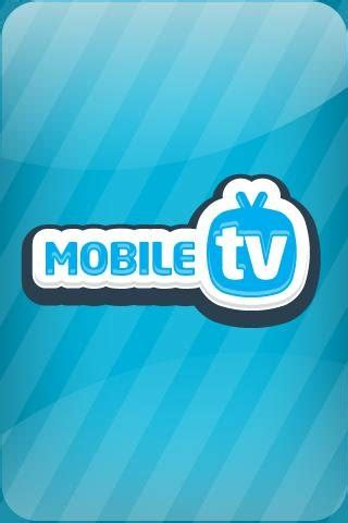 free tv for android mobile free mobile tv app for android mobile application mania