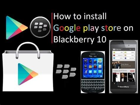 play store on blackberry 10 how to install play store on blackberry 10 update build 2