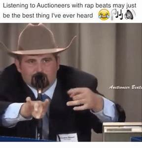 Listening to Auctioneers With Rap Beats May Just Be the ...