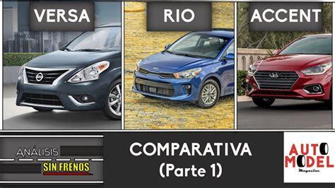 Analisis Sin Frenos /comparativa Sedanes Kia Rio Vs